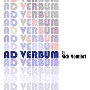 Nick Montfort: Ad Verbum