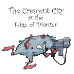 The Crescent City at the Edge of Disaster
