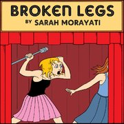 Broken Legs