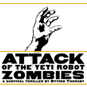 Attack of the Yeti Robot Zombies