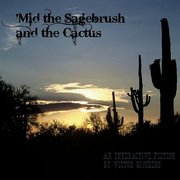 'Mid the Sagebrush and the Cactus