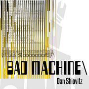 Bad Machine