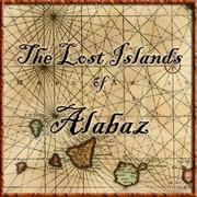 The Lost Islands of Alabaz