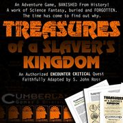 Treasures of a Slaver's Kingdom