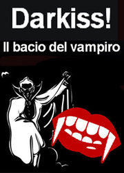 Darkiss! Il bacio del vampiro
