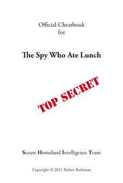 The Spy Who Ate Lunch