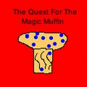 The Quest for The Magic Muffin