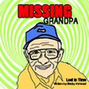 Missing Grandpa: Lost in Time