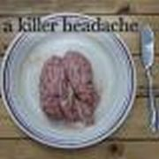 A Killer Headache