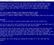 So, You've Never Played a Text Adventure Before, Huh?