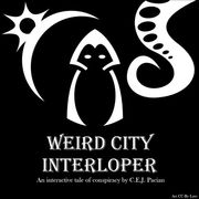 Weird City Interloper