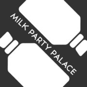 Milk Party Palace