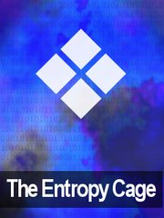 The Entropy Cage