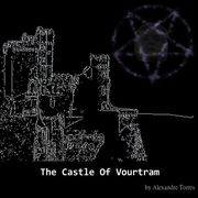 The Castle of Vourtram