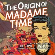 The Origin of Madame Time