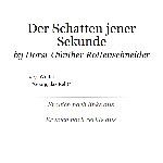 Der Schatten jener Sekunde von Horst-Günther Rottenschneider